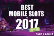 Лучшие мобильные слоты первого полугодия 2017 года